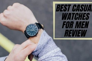 Best Casual Watches for Men   Review of Every Budget