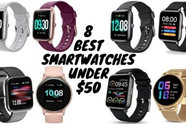 8 Best Smartwatches Under $50 | Top Choice For All Budget