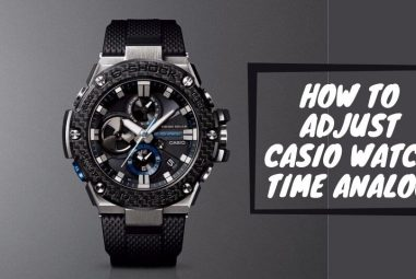 How to Adjust Casio Watch Time Analog with the Easiest Ways