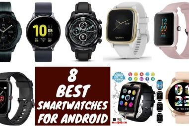 8 Best Smartwatches for Android to Use as Your Daily Driver