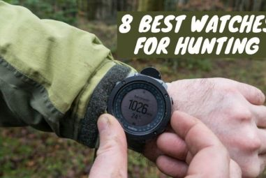 The 8 Best Watches for Hunting which will Assist Hunters