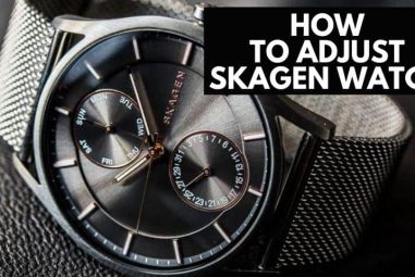 How to Adjust Skagen Watch | A Complete Guidelines